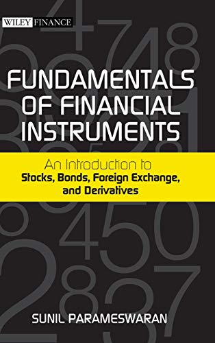 Compare Textbook Prices for Fundamentals of Financial Instruments: An Introduction to Stocks, Bonds, Foreign Exchange, and Derivatives 1 Edition ISBN 9780470824900 by Parameswaran, Sunil