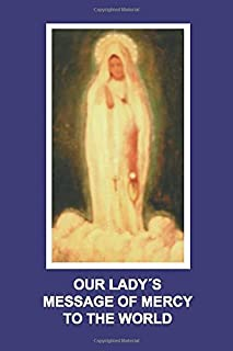 Our Lady's Message of Mercy to the World