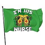 Kxxhvk Flagge I 'M His Nurse -St Garden Banner Flagge Haltbarkeit und Beständigkeit gegen Verblassen, 3X5 Fuß, ideal perfekt für den Außenbereich