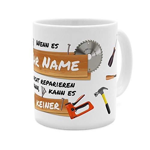 printplanet® Tasse mit Namen personalisiert - Motiv Wenn Ihr Name es Nicht reparieren kann… - individuell gestalten - Farbvariante Weiß