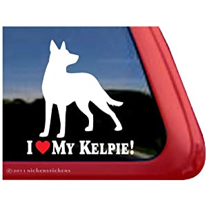 NickerStickers I Love My Kelpie! ~ Australian Kelpie Dog Vinyl Window Decal 25