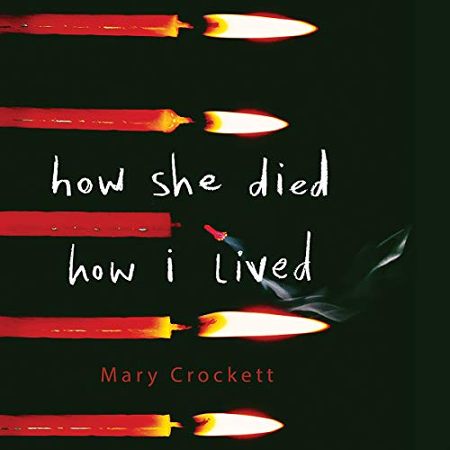 How She Died, How I Lived cover art