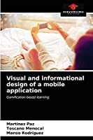 Visual and informational design of a mobile application: Gamification-based learning