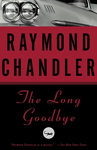 The Long Goodbye (A Philip Marlowe Novel, Band 6)