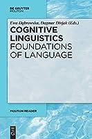 Cognitive Linguistics - Foundations of Language (Mouton Reader)