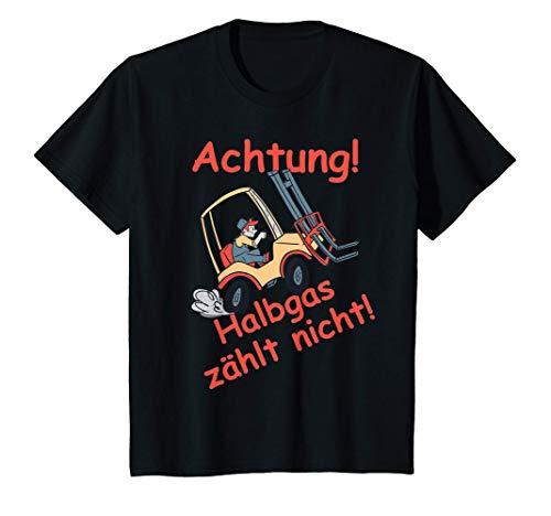 Kinder Gabelstapler Achtung, Halbgas zählt nicht! T-Shirt