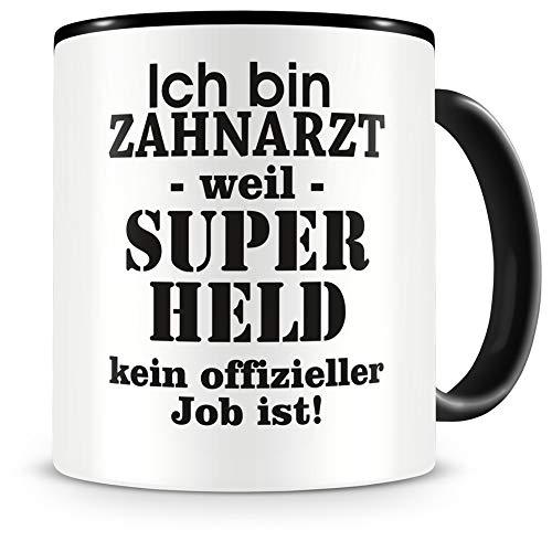 Samunshi® Ich bin Zahnarzt Tasse Beruf Geschenk Kaffeetasse Teetasse Kaffeepott Kaffeebecher Becher Geburtstag schwarz 300ml