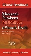 Clinical Handbook for Olds' Maternal-Newborn Nursing (Davidson, Clinical Handbook Olds' Maternal -Newborn Nursing)