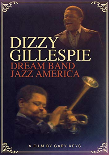 Dizzy Gillespie - Dream Band Jazz America