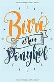 Büro Ist Kein Ponyhof: Ein lustiges Notizbuch für das Büro