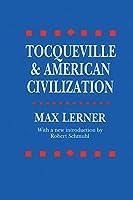 Tocqueville and American Civilization