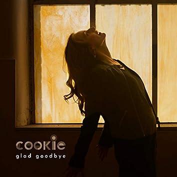Glad Goodbye