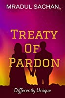 Treaty Of Pardon: Differently Unique