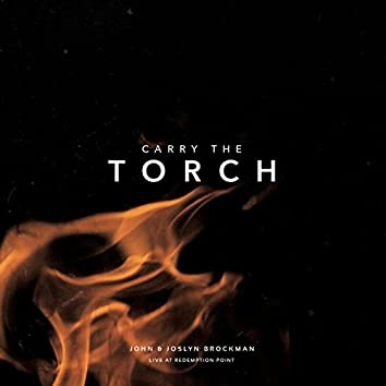Carry the Torch (Live)