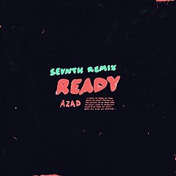 Ready (Sevnth Remix)