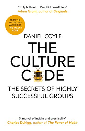 The Culture Code: The Secrets of Highly Successful Groups (English Edition)