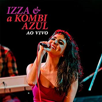 Izza & a Kombi Azul ao Vivo