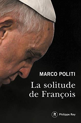 La solitude de François (French Edition)