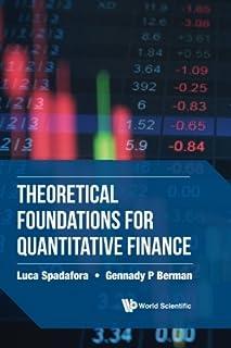 Theoretical Foundations For Quantitative Finance