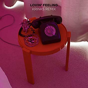 Lovin' Feeling (Krinks Remix)