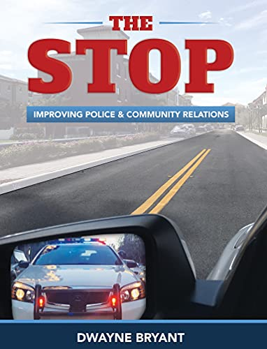 The STOP: Improving Police and Community Relations