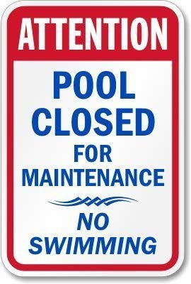 "SLALL Metallschild mit Aufschrift ""Attention Pool Closed for Maintenance No Swimming"", für Zuhause, Garage, Bar, leicht und interessant, Outdoor-Dekoration, 30,5 x 20,3 cm"