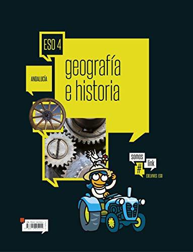 Geografía e Historia 4.º ESO - Andalucía (Somoslink)