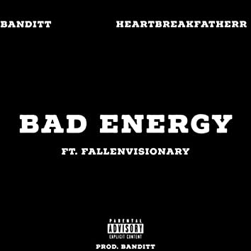Bad Energy (feat. Fallenvisionary)