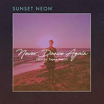 Never Dance Again (Battle Tapes Remix)