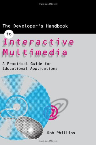 Compare Textbook Prices for Developer's Handbook to Interactive Multimedia  ISBN 9780749421212 by Phillips, Robin