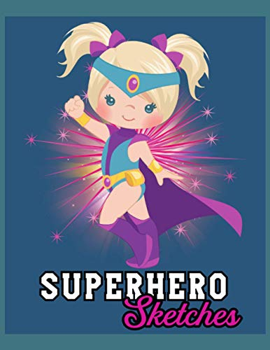 Superhero Sketches for Blonde Girls: This cute sketchbook for women and girls featuring a simple graphic design of a pretty girl in a superhero cape outfit