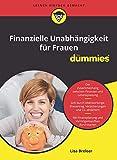 Finanzielle Unabhängigkeit für Frauen für Dummies