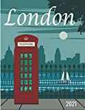 London 2021: Vintage Britain Travel Poster Cover | Jan 1, 2021 to Dec 31, 2021 | Full Year Calendar Page | 8.5 X 11 Inches | 120 Pages | Inspirational Quotes & Pages for Notes