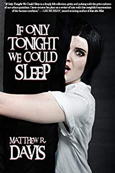 If Only tonight We Could Sleep (Things in the Well Book 37) by [Matthew R. Davis, Steve Dillon, Meg Wright]