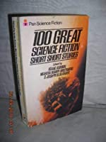 100 Great Science Fiction Short Short Stories 0380507730 Book Cover