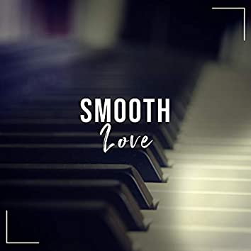 Smooth Love