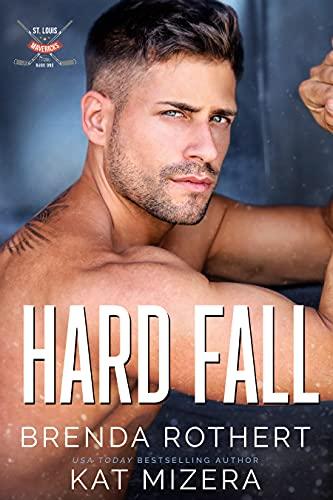 Hard Fall : A St. Louis Mavericks Hockey Romance (English Edition)