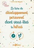 Le livre du développement personnel dont vous êtes le héros