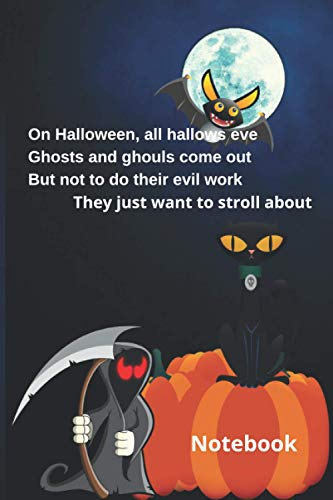 Notebook .On Halloween, all hallows eve Ghosts and ghouls come out: Notebook Paper in a line 120 pages. For Halloween lovers and those who like a little bit scared Funny and original gift