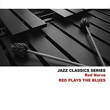 Jazz Classics Series: Red Plays the Blues