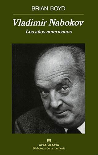 Los años americanos de Vladimir Nabokov.