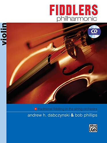 Fiddlers Philharmonic: Violin, Book & CD (Philharmonic Series)