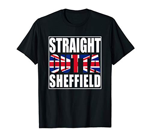 Straight Outta Sheffield United Kingdom T-Shirt