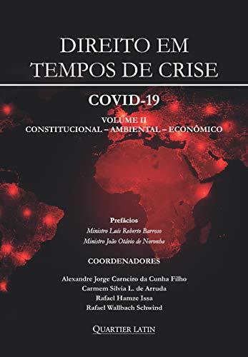 Direito Em Tempos De Crise Covid-19 - Volume 2