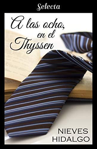 A las ocho, en el Thyssen