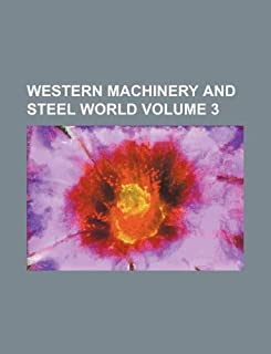 Western Machinery and Steel World Volume 3