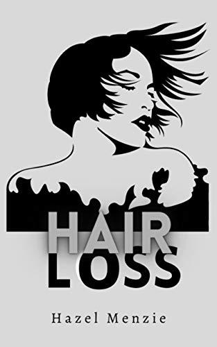 HAIR LOSS (English Edition)