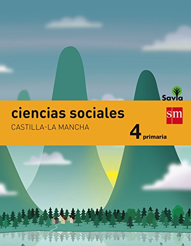 Ciencias sociales. 4 Primaria. Savia. Castilla-La Mancha - 9788467575538