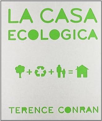 Foto di La casa ecologica. Ediz. illustrata