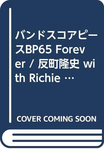 バンドピース65,Forever,反町 隆史 with Richie Sambora (Band piece series)
